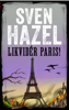 Sven Hazel - LIKVIDÉR PARIS artwork