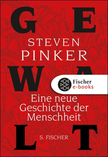 Steven Pinker - Gewalt