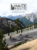 Haute Route - Training Guide 2017