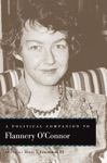 A Political Companion To Flannery OConnor
