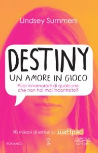 Destiny. Un amore in gioco Book Cover