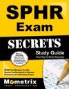 SPHR Exam Secrets Study Guide