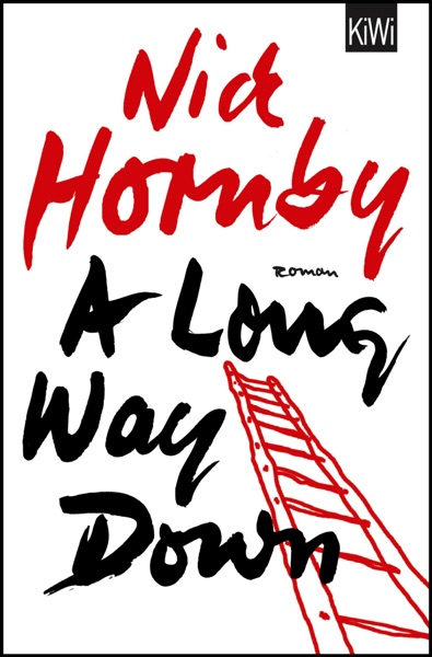 A Long Way Down (2005) (Book) written by Nick Hornby
