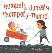 Download and Read Online Bumpety, Dunkety, Thumpety-Thump!