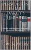 Persuasion In Mr. Darcy's Library: A Pride And Prejudice Sensual Intimate