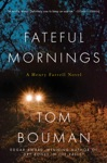 Fateful Mornings A Henry Farrell Novel