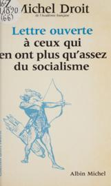Lettre ouverte à ceux qui en ont plus qu'assez du socialisme