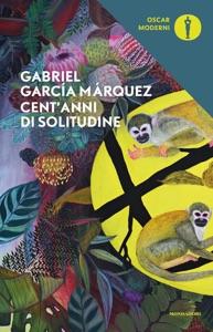 Cent'anni di solitudine da Gabriel García Márquez