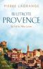 Pierre Lagrange - Blutrote Provence Grafik