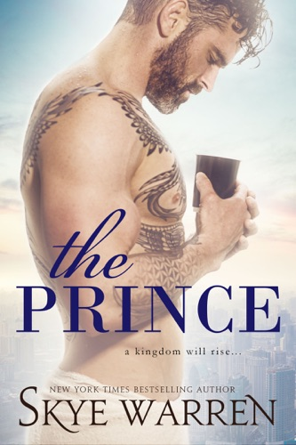 The Prince - Skye Warren - Skye Warren