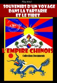 Souvenirs d'un voyage dans la Tartarie et le Tibet