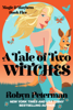 Robyn Peterman - A Tale of Two Witches artwork
