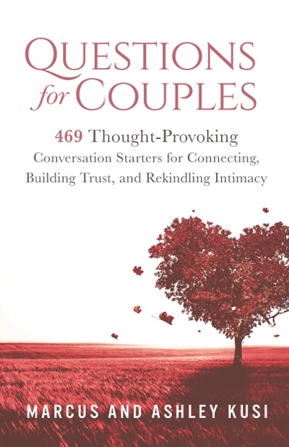 Questions For Couples By Marcus Kusi On Apple Books