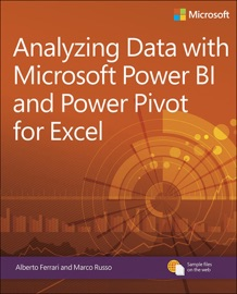 Analyzing Data with Power BI and Power Pivot for Excel - Alberto Ferrari & Marco Russo
