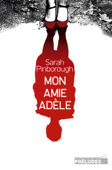 Download and Read Online Mon amie Adèle