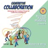 Generative Collaboration
