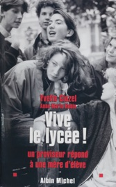 VIVE LE LYCéE ! UN PROVISEUR RéPOND à UNE MèRE DéLèVE