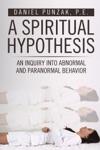 A Spiritual Hypothesis