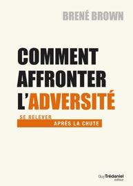 Comment affronter l'adversité PDF Download