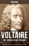 VOLTAIRE 60 Works In One Volume - Philosophical Writings Novels Historical Works Poetry Plays  Letters