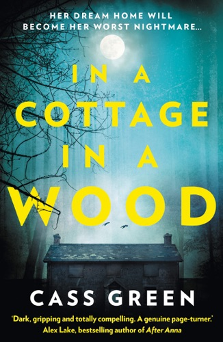 In a Cottage in a Wood - Cass Green - Cass Green