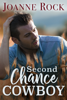 Joanne Rock - Second Chance Cowboy  artwork
