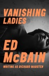 Vanishing Ladies