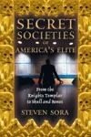 Secret Societies Of Americas Elite