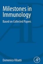 Milestones In Immunology (Enhanced Edition)