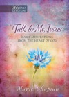 Talk To Me Jesus 365 Daily Devotions