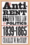 The Anti-Rent Era In New York Law And Politics 1839-1865