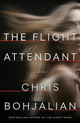 The Flight Attendant - Chris Bohjalian book