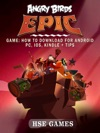 Angry Birds Epic Game How To Download For Android PC IOS Kindle  Tips