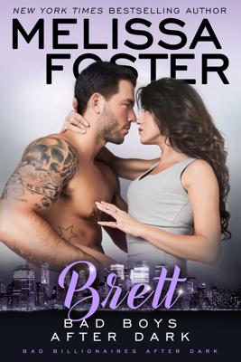 Melissa Foster - Bad Boys After Dark: Brett book
