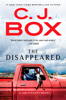 The Disappeared - C. J. Box