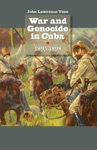 War And Genocide In Cuba 1895-1898