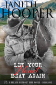 Let Your Heart Beat Again (A Breath Without Life Novel - Book One)