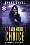 The Paramedics Choice