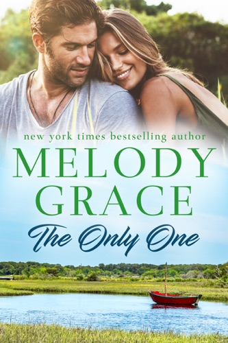 Melody Grace - The Only One