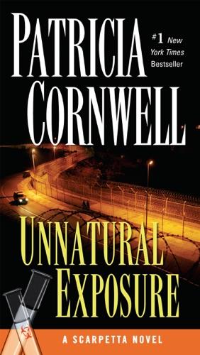 Patricia Cornwell - Unnatural Exposure