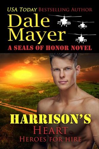 Dale Mayer - Harrison's Heart