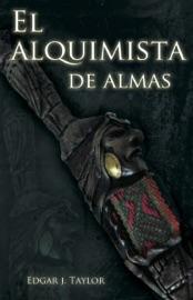 El Alquimista De Almas