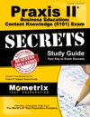 Praxis II Business Education Content Knowledge 5101 Exam Secrets Study Guide