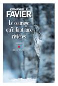Le Courage qu il faut aux rivières