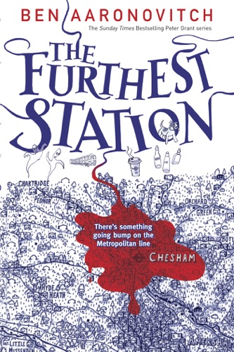 Ben Aaronovitch - The Furthest Station