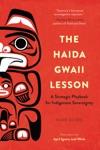 The Haida Gwaii Lesson
