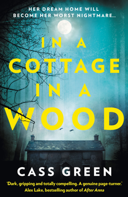 Cass Green - In a Cottage in a Wood book