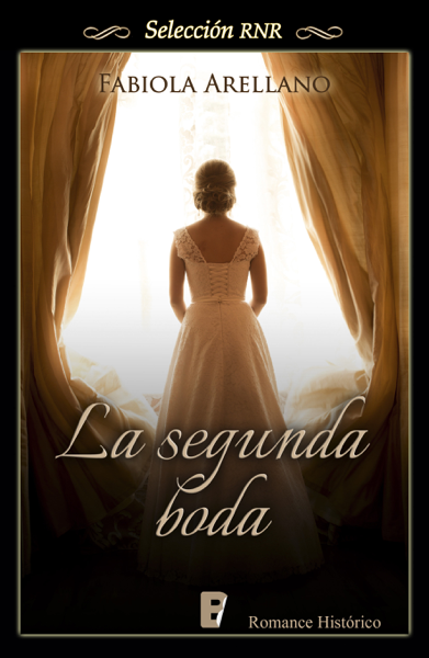 La segunda boda (La sombra del fantasma 1) by Fabiola Arellano