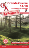 Guide du Routard grande guerre 14/18