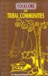 Folklore Of Tribal Communities